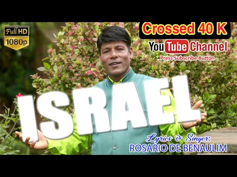 ISRAEL By Rosario De Benaulim (  🙏 Do Not Download )