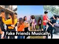 Fake Friends Challenge Musically | Awez Darbar, Nagma, Aashika, Unnati