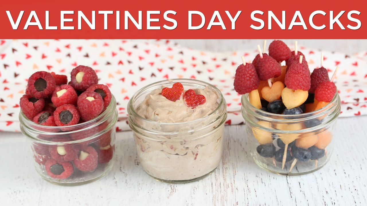 3 Healthy Valentine S Snack Ideas Valentine S Recipes Youtube
