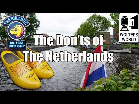 Thumbnail: Visit The Netherlands - The Don'ts of The Netherlands