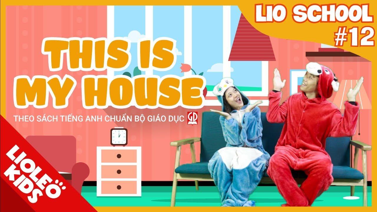 Tiếng Anh lớp 3 | Unit 12: This is my house[Hướng dẫn học tiếng Anh lớp 3 trọn bộ 20 unit]
