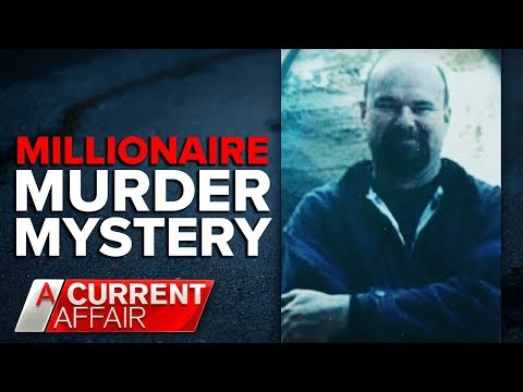 Sister of murdered millionaire wants answers | A Current Affair