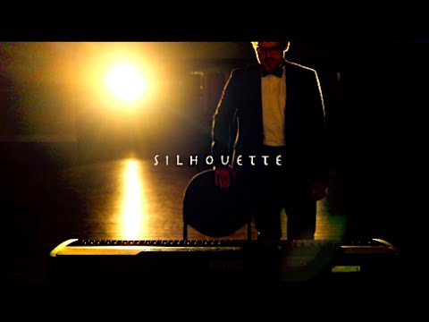 """Silhouette"" Music Video"