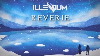 Illenium - Reverie (feat. King Deco) [1 HOUR] - Stafaband