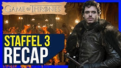 Game of Thrones Staffel 3 ♦ Zusammenfassung / Recap ❄🔥