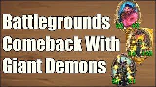 [Hearthstone] Battlegrounds Comeback With Giant Demons