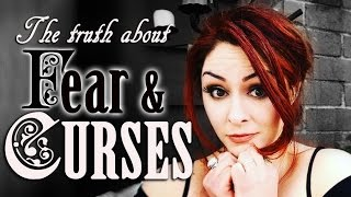 The Truth About Fear, Curses & Hexes ~ The White Witch Parlour