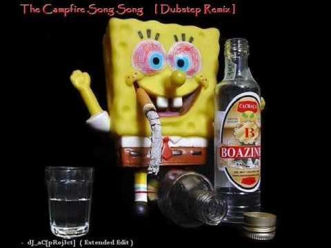 spongebob campfire song dubstep remix