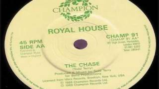 ROYAL HOUSE-The Chase