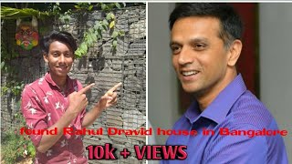 Rahul Dravid house in Bangalore I found dravid house in Bangalore