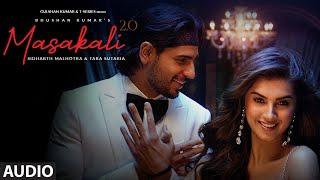 Masakali 2.0 - Audio   A R Rahman   Sidharth Malhotra,Tara Sutaria   Tulsi Kumar, Sachet Tandon