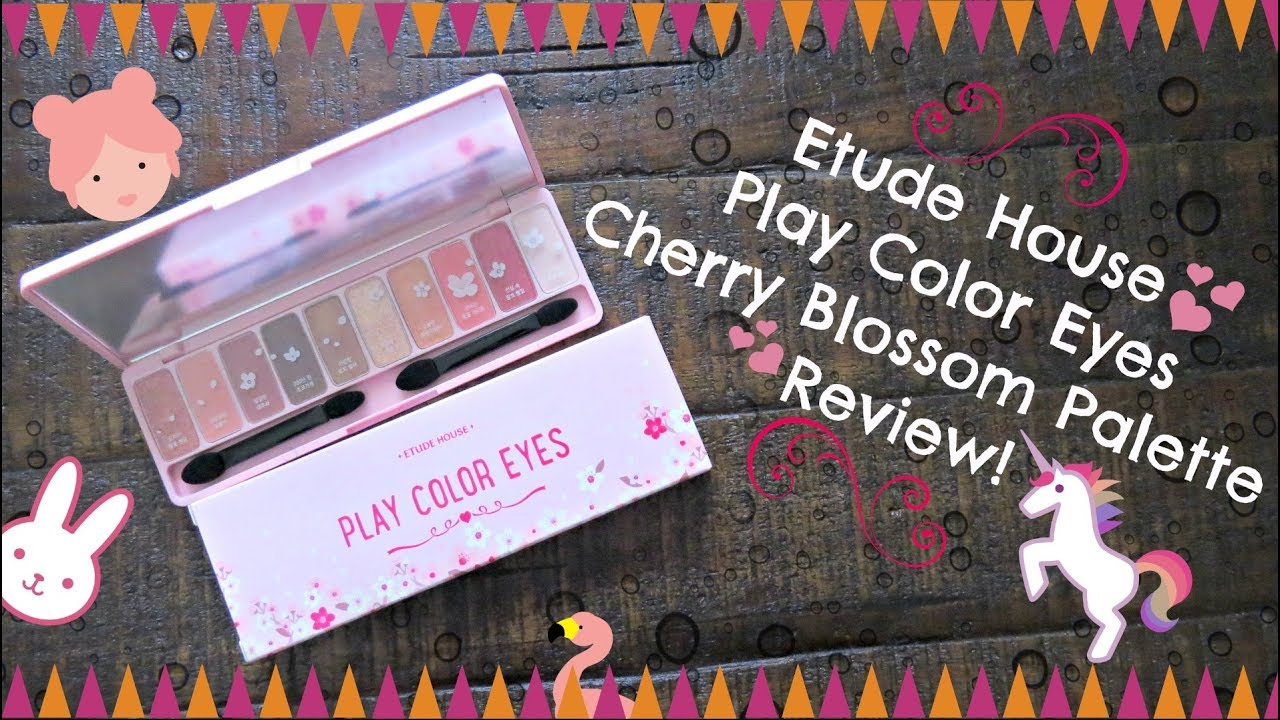 Etude Play Color Eyes Cherry Blossom Palette Review Youtube House