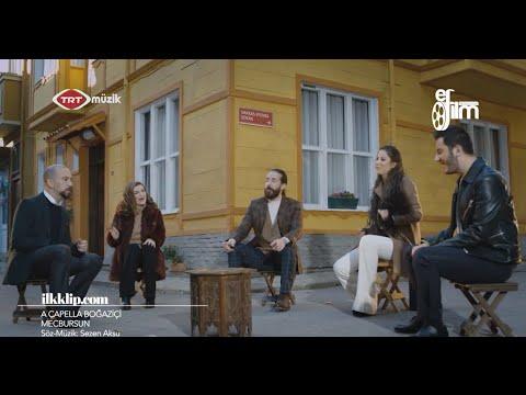 A Capella Boğaziçi - Mecbursun (Sertab Erener Cover)