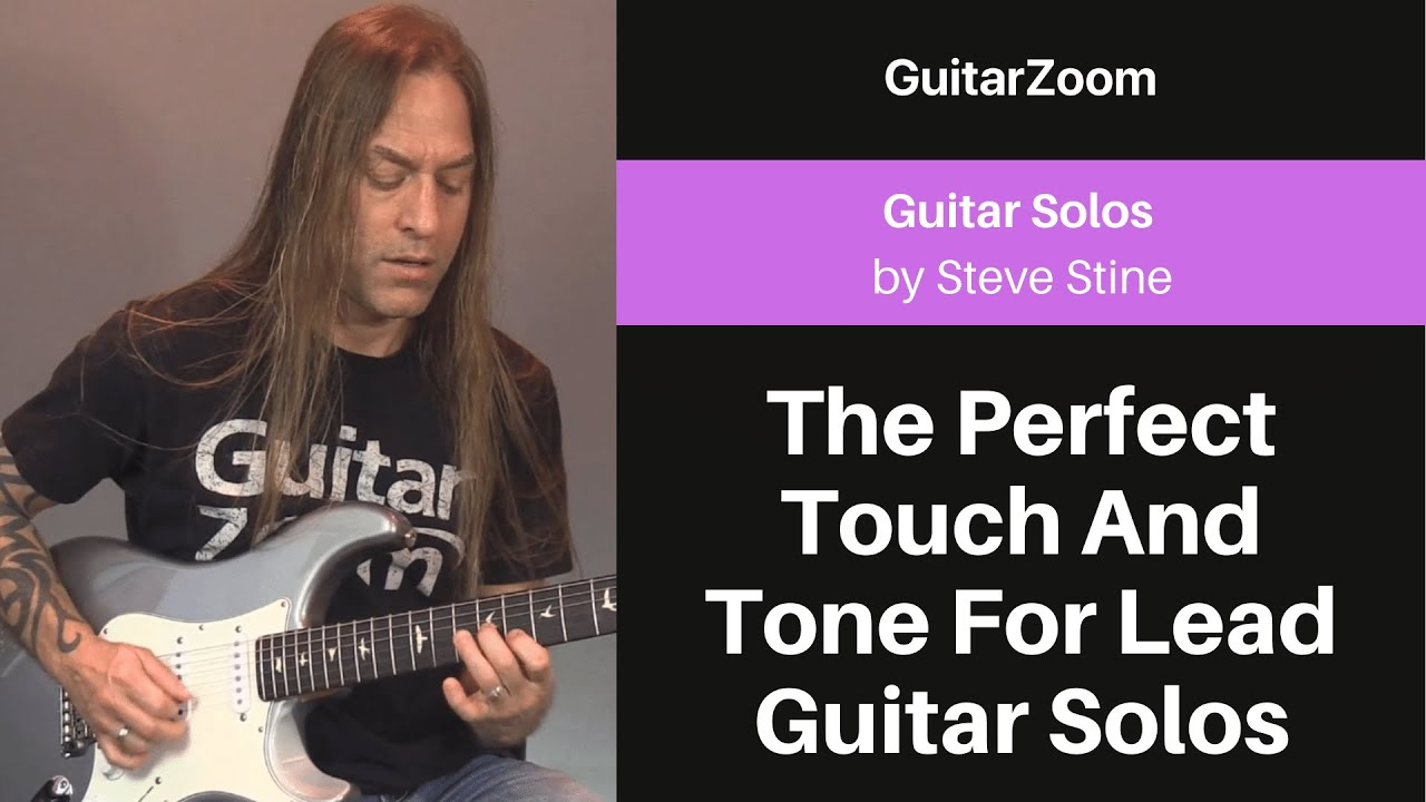 The Perfect Touch And Tone For Lead Guitar Solos   Guitar Solos Workshop