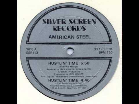 American Steel - Hustlin' Time