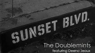 "MUSIC MONDAYS | ""Sunset Blvd"" - The Doublemints"
