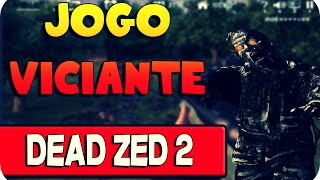 Jogo Viciante - Dead Zed 2