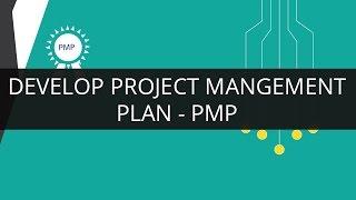 Develop Project Management Plan | PMP | Edureka