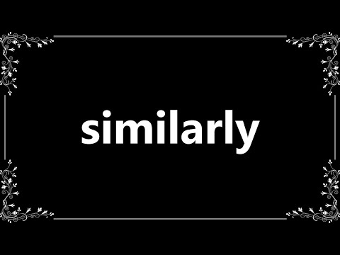 Similarly - Definition and How To Pronounce