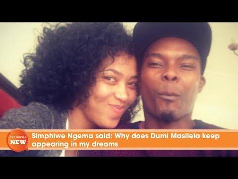 Simphiwe Ngema said: Why does Dumi Masilela keep appearing in my dreams