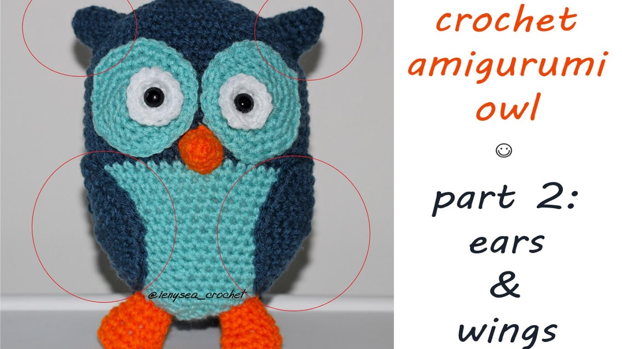 Amigurumi Owl Wings : How To Crochet Amigurumi Owl - Part 2 - YouTube