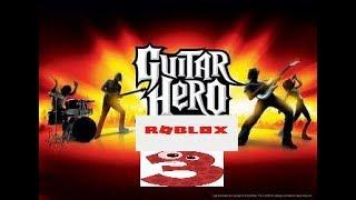 Guitar Hero Roblox 3