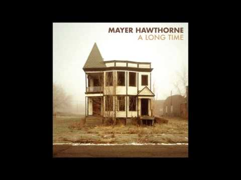 Mayer Hawthorne - A Long Time (Chromeo Remix)