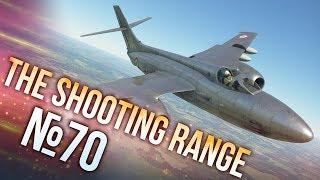 War Thunder: The Shooting Range | Episode 70