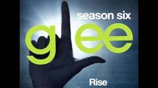 Glee - Rise (DOWNLOAD MP3+LYRICS)