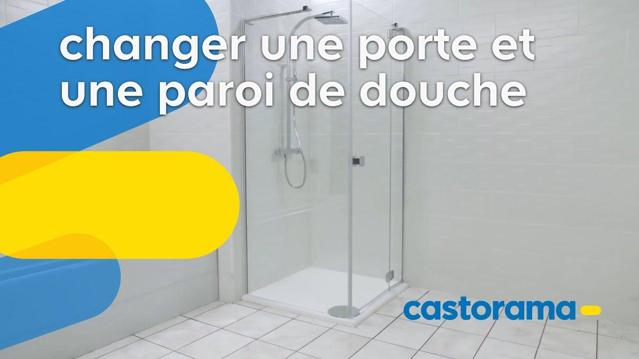 comment changer une porte et une paroi de douche castorama