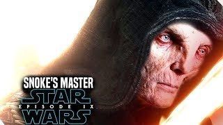Star Wars Episode 9 Snoke's Master! Exciting News Revealed! (Star Wars News)