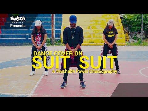 Suit Suit - Guru Randhawa Ft. Arjun | Hindi Medium | Cover Dance | Choreographed By Vrushabh Pawar