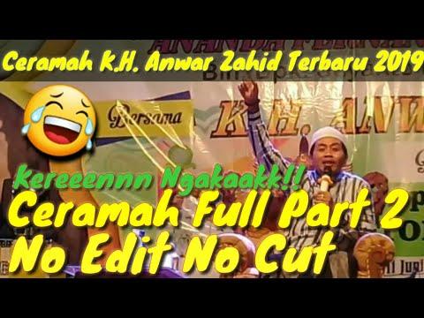 Ceramah Full 100% LUCU !! KH. Anwar Zahid Terbaru 2019 || Di Buntalan Temayang Bojonegoro PART 2