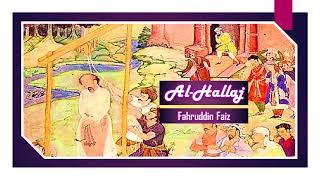 Ngaji Filsafat 112 : Al Hallaj