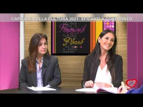 FEMMINILE PLURALE 2019/20 Capitale della cultura 2021: sfidanti a confronto