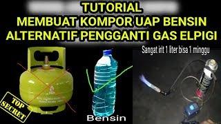 Cara Membuat Kompor Bensin Alternatif pengganti GAS LPG