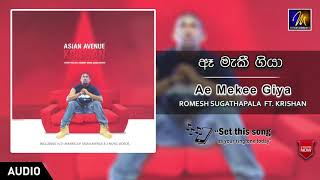 Ae Wenve Giya | Romesh Sugathapala Ft. Krishan | Official Music Audio | MEntertainments Thumbnail