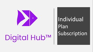 Digital Hub™ Individual Subscription