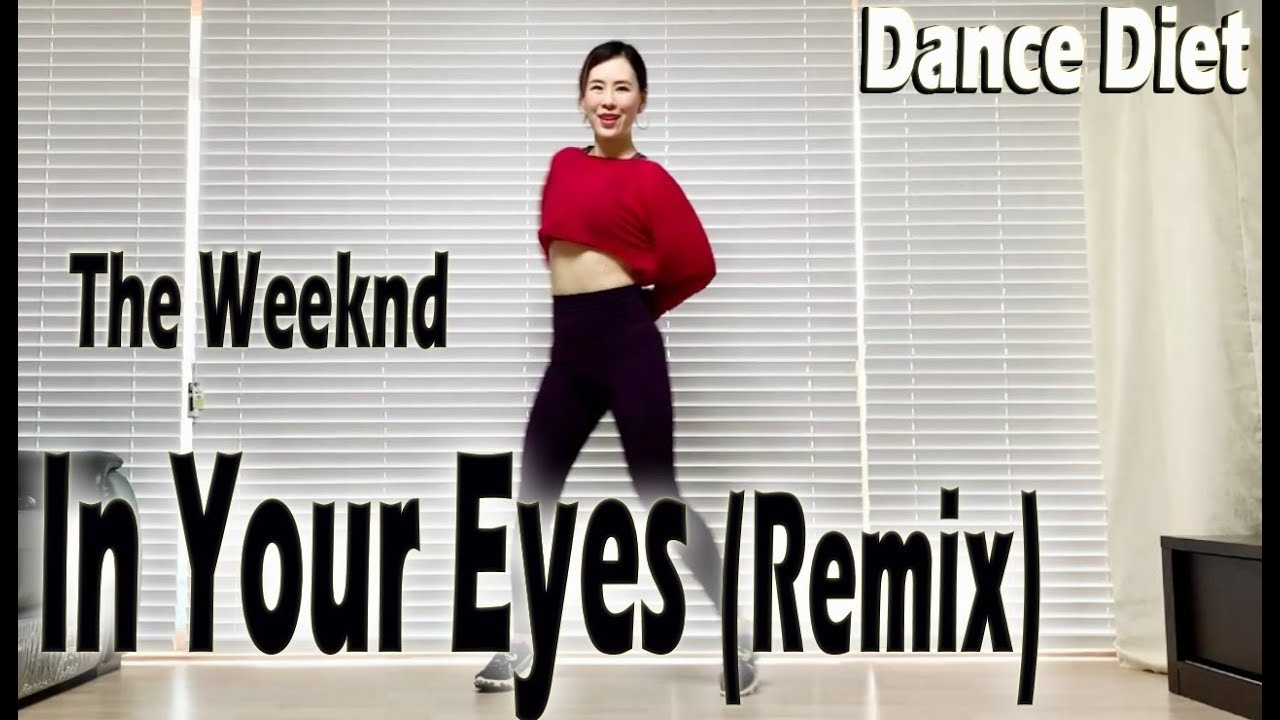 In Your Eyes - The Weeknd | Dance Diet Workout | 댄스다이어트 | Choreo by Sunny | 홈트| Sunny Funny Zumba