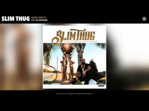 Slim Thug  Run For It Audio