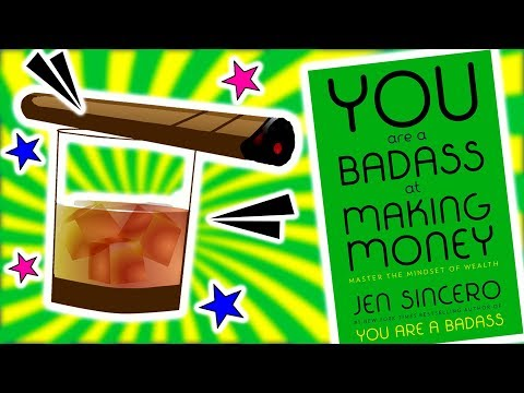You Are A Badass At Making Money Book Review - Jen Sincero - Animated Book Summary
