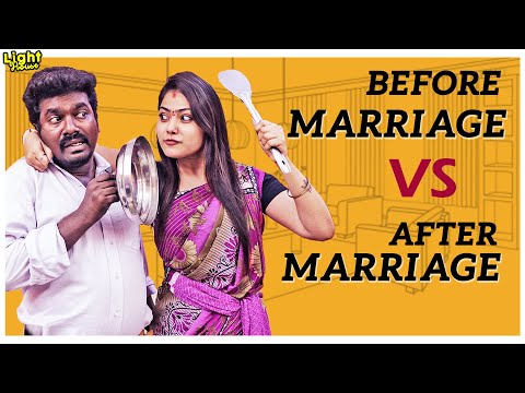 Before marrige VS After marriage | Thangadurai | Light House
