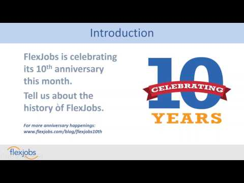 Expert Tips to Find a Flexible Job, FlexJobs 10th Anniversary