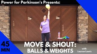 Power for Parkinson's Move & Shout: Balls & Weights