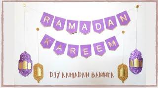 DIY Ramadan Kareem Banner Ramadan Home Decorations DIY Ramadan Decoration Ideas 2021