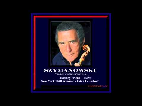 Szymanowski Violin Concerto No. 1 / Rodney Friend / New York Philharmonic 1977