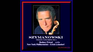 Szymanowski Violin Concerto No. 1 / Rodney Friend / New York Philharmonic 1977