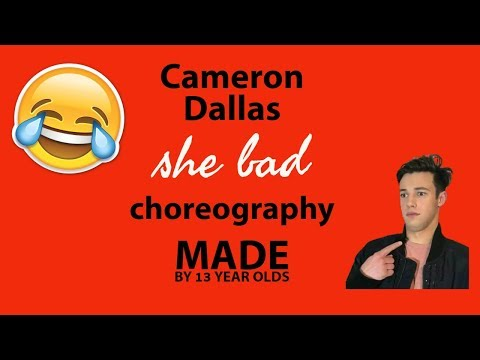Cameron Dallas She Bad dance ft Allie
