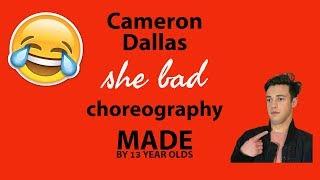 cameron dallas she bad dance ft allie