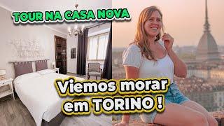 VIEMOS MORAR EM TORINO + TOUR PELA CASA NOVA 😍